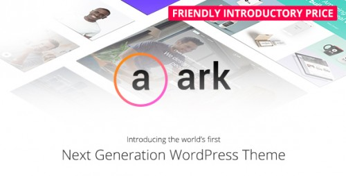 [nulled] The Ark v1.10.0 - Next Generation WordPress Theme product graphic