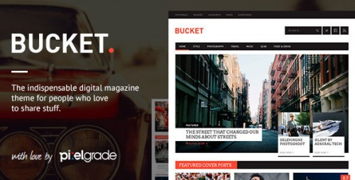 [nulled] BUCKET v1.6.9 - A Digital Magazine Style WordPress Theme product graphic